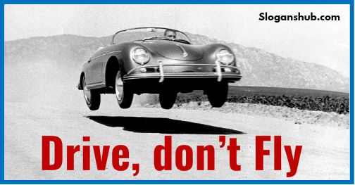 road-safety-slogans-drive-dont-fly