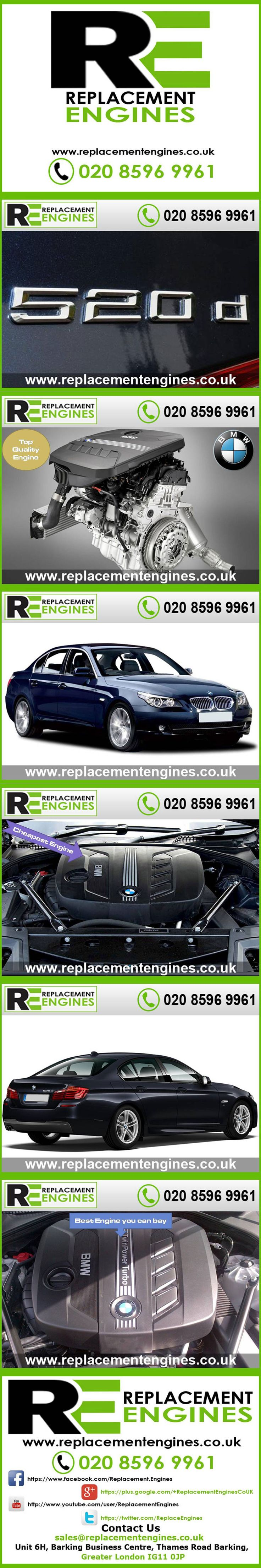 BMW 520d Engines for sale at the cheapest prices, we have low mileage used & reconditioned engines in stock now, ready to be delivered to anywhere in the UK or overseas, visit Replacement Engines website here.  http://www.replacementengines.co.uk/car-md.asp?part=all-bmw-520ddiesel-engine&mo_id=31172
