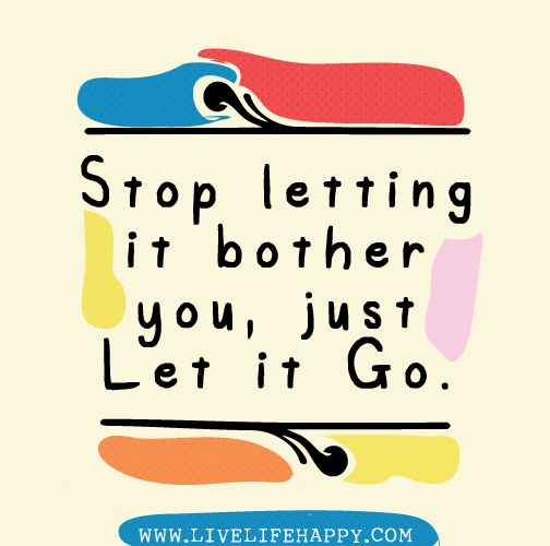 """""""Stop letting it bother you, just let it go.""""   I always say..."""" If I could, I would!!    Lisa Almond Martin Independent Beauty Consultant shop.lisasmkhq.com www.lisasmkhq.com Twitter @LisasMKHQ Facebookwww.Facebook.com/lisamarie.martin.5209"""
