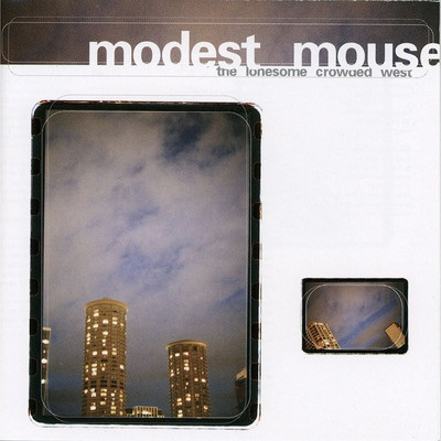 """The Lonesome Crowded West"" by Modest Mouse on Let's Loop"