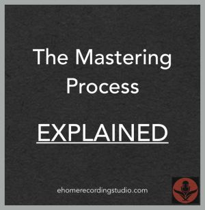 audio mastering explained http://ehomerecordingstudio.com/how-to-record-a-song/