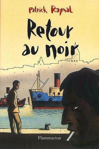RETOUR AU NOIR - LOUSTAL