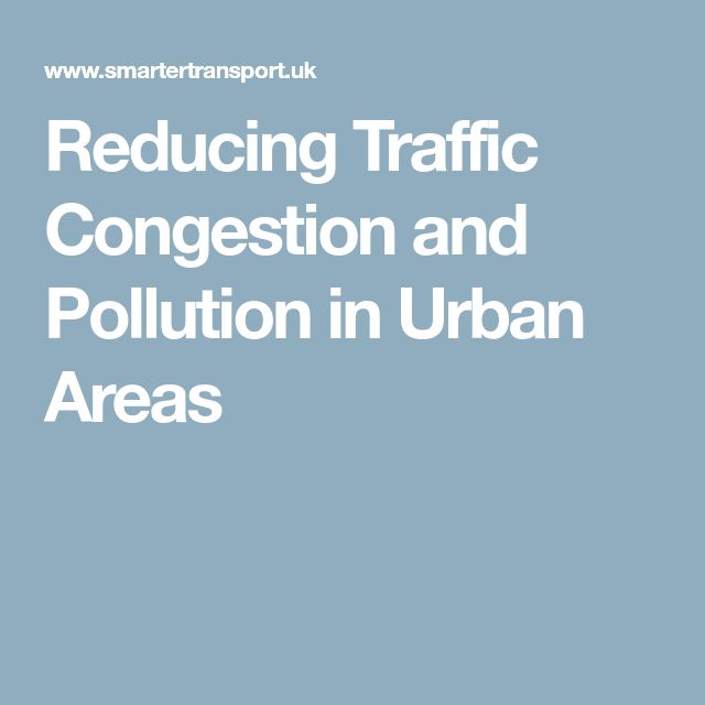 Reducing Traffic Congestion and Pollution in Urban Areas
