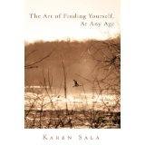 The Art of Finding Yourself, At Any Age (Kindle Edition)By Karen Sala