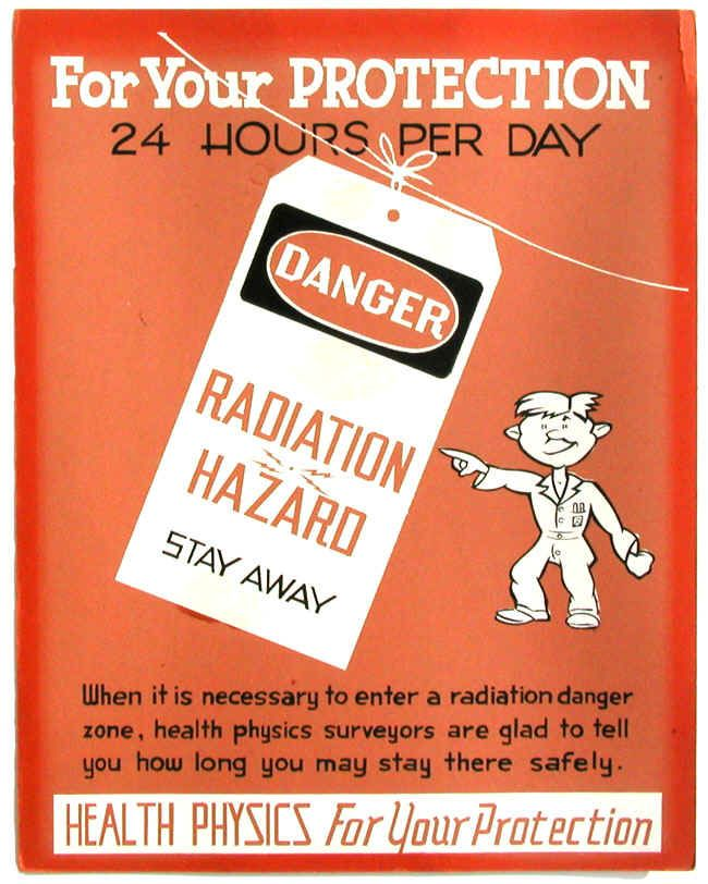 "These posters were produced at Oak Ridge National Laboratory in 1947. Their purpose was to remind personnel of radiation safety practices and also to let them know what the term ""Health Physics"" meant, i.e. radiation protection. From: Oak Ridge Health Physics Historical Instrumentation Museum Collection"