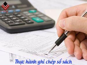 Thực hành ghi sổ, lập BCTC, BCT