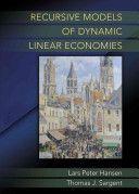 Recursive models of dynamic linear economies / Lars Hansen and Thomas J. Sargent (2014)