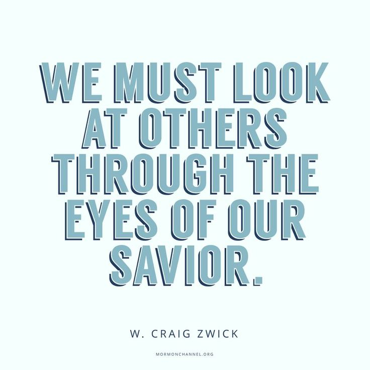 """""""We must look past the easy assumptions and stereotypes and widen the tiny lens of our experience. ... To look beyond what we see, we must look at others through the eyes of our Savior. ... Opening our eyes to divine truth, literally and figuratively, prepares us to be healed of mortal shortsightedness."""" From #ElderZwick's inspiring Oct. 2017 #LDSconf facebook.com/223271487682878 message #ShareGoodness"""