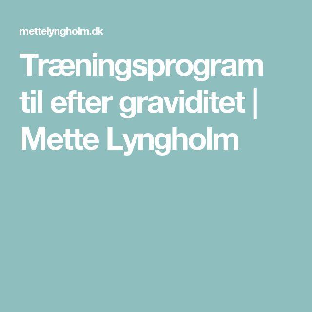 Træningsprogram til efter graviditet | Mette Lyngholm