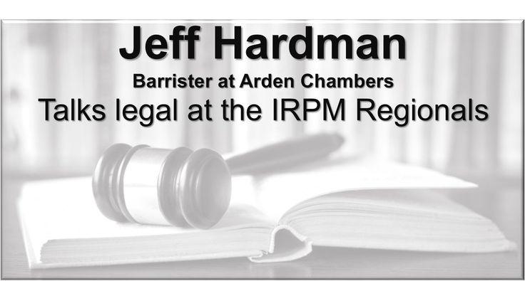 Jeff Hardman Barrister @ArdenChambers talks at #IrpmMan16 #IrpmCam16 #IrpmBri16 #IrpmRei16 http://buff.ly/2bBzxFY