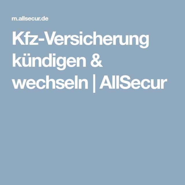 Kfz-Versicherung kündigen & wechseln | AllSecur