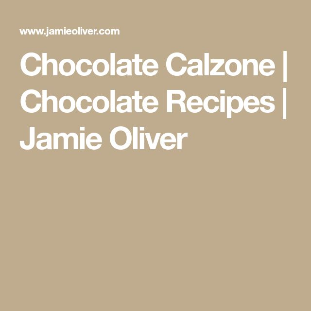 Chocolate Calzone | Chocolate Recipes | Jamie Oliver