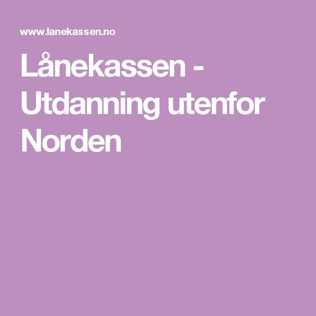Lånekassen - Utdanning utenfor Norden