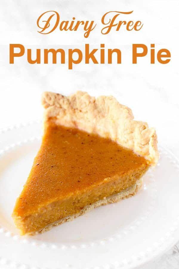 Dairy Free Pumpkin Pie Recipe In 2020 Dairy Free Pumpkin Pie Dairy Free Thanksgiving Recipes Dairy Free Pumpkin
