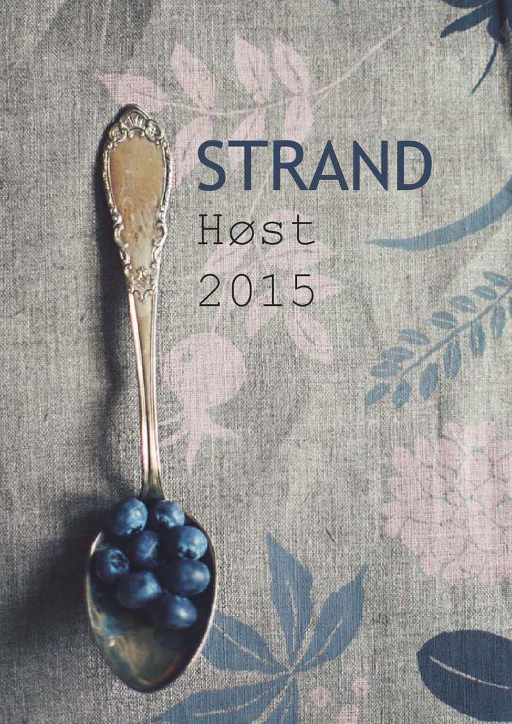 Brosjyre Strand høst 2015  Forhandlerbrosjyre med Unni Strands miljøvennlige tekstilprodukter. Trykket for hånd i Mjøndalen. unnistrand.no