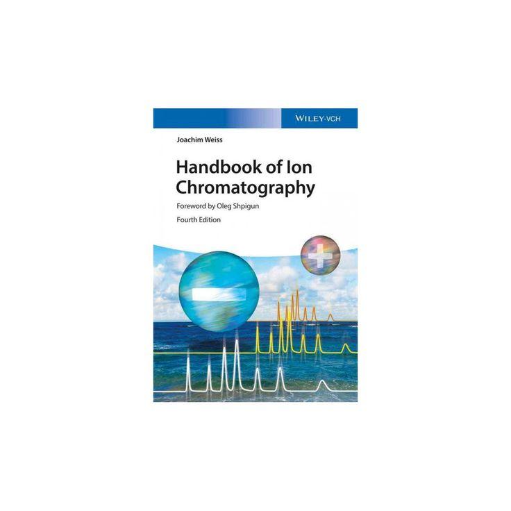 Handbook of Ion Chromatography (Hardcover) (Joachim Weis)