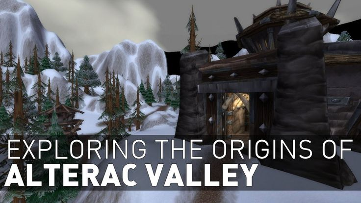 Exploring the Origins of Alterac Valley [5:25] #worldofwarcraft #blizzard #Hearthstone #wow #Warcraft #BlizzardCS #gaming