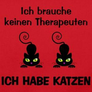 Ich brauche keinen Therapeuten ich habe eine Katze - Katzen T-Shirts | Shirts und Geschenke für Katzenfreunde