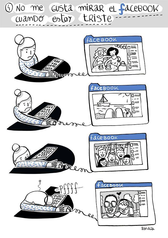 Facebook feeling: I dont´like go on facebook when I´m sad.