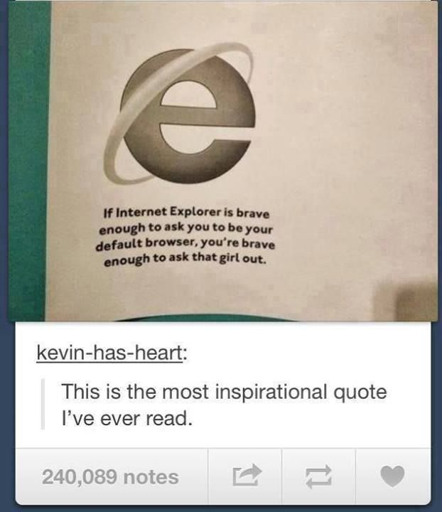 Internet Explorer be all emotional.