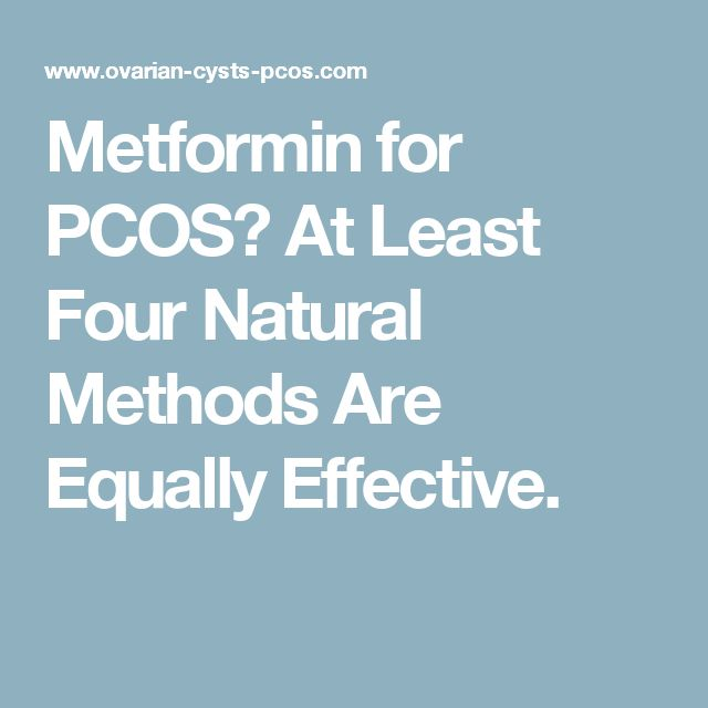 Metformin for PCOS? At Least Four Natural Methods Are Equally Effective.