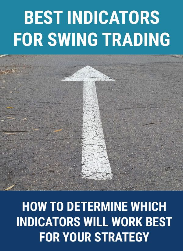 Learn how to determine the best technical indicators for swing trading based on what strategies you are using to swing trade and choose stocks.