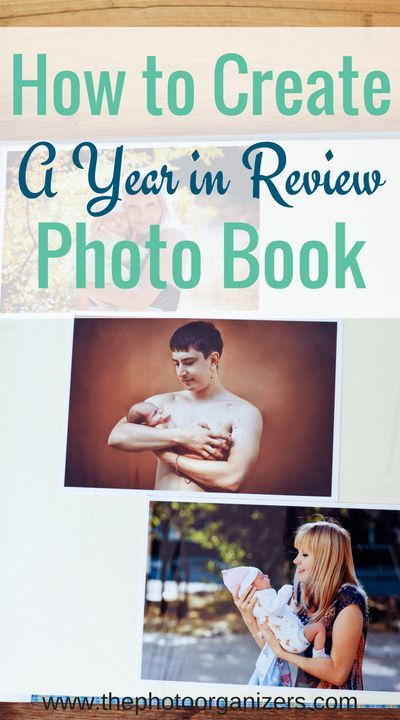 How to Create a Year in Review Photo Book   ThePhotoOrganizers.com