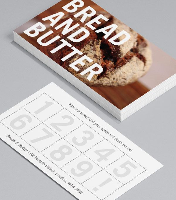 Bread and Butter: let your food do the talking in this bold design, which overlays confident typography against a colourful backdrop of your choice. Reverse side a loyalty card with your key details on the bottom – the best of both worlds! #moocards #businesscard