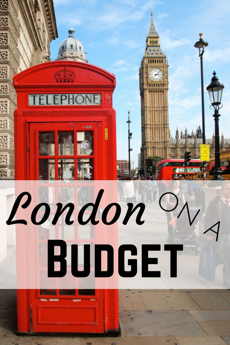 Ways to save money when traveling to London, England.