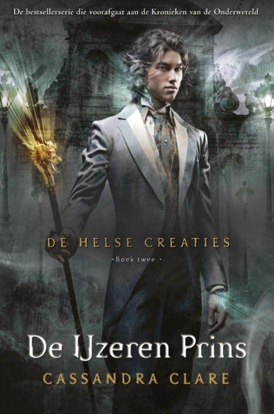 De Helse Creaties 2 - De ijzeren prins - Cassendra Clare (Miranda)