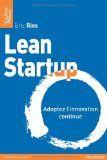 Lean startup : adoptez l'innovation continue / Eric Ries - (Édition française et anglaise)