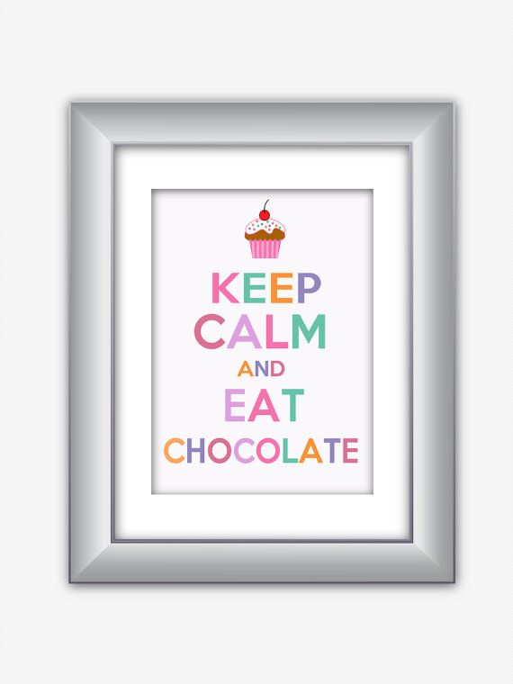Keep Calm and Eat Chocolate Cupcakes Poster Print by NurulDesigns, $5.00