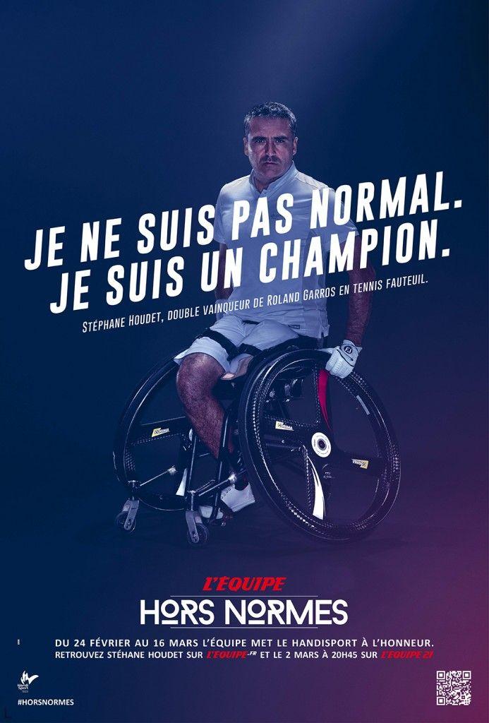 """L'Équipe, """"Hors-Normes"""". """"Je ne suis pas normal. Je suis un Champion"""" #handicap #sport"""