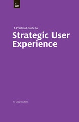 Strategic User Experience