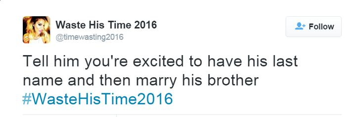 18 Tweets From The #WasteHisTime2016 Hashtag - Funny Gallery