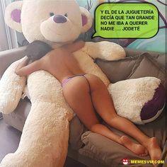 Meme oso meloso #chistes #meme #memes #momos #español #memesenespañol #memesvip #memesvipcom #chistecorto #humor #2018 #spain #madrid #barcelona #texas #california #losangeles #miami #mexican #argentina #unitedstates #funny #detodo #girl #teddybear #pensamientos #love #amor
