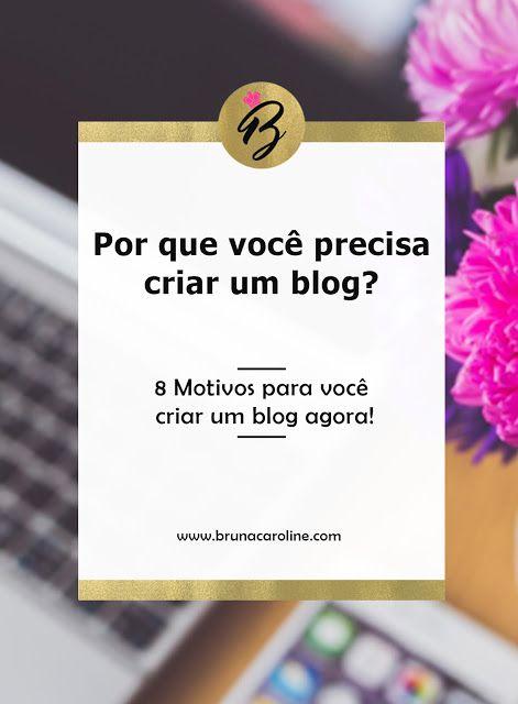 8 Motivos para você criar um blog agora e comece a investir no Empreendedorismo digital.  Marketing digital, business, empreender pela internet, empreendedor criativo, trabalhar em casa, criar um blog, dicas para blog.