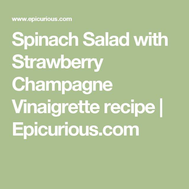 Spinach Salad with Strawberry Champagne Vinaigrette recipe | Epicurious.com