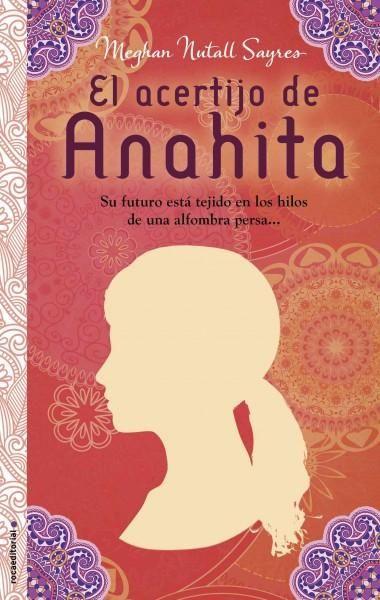 El acertijo de Anahita / Anahitas Woven Riddle