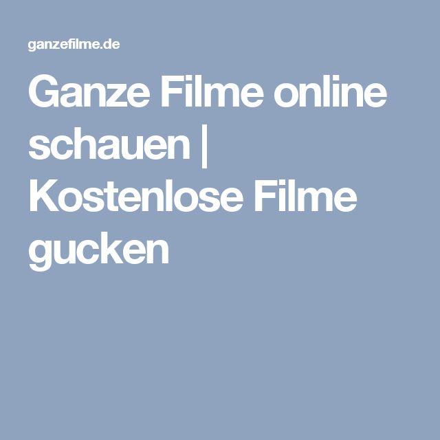 Ganze Filme online schauen   Kostenlose Filme gucken