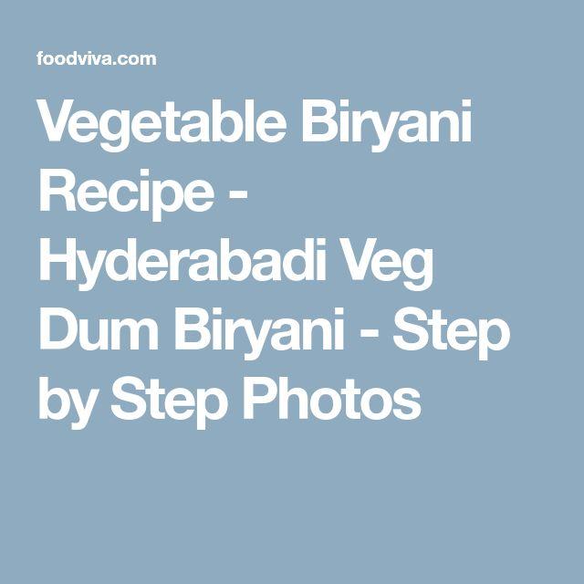 Vegetable Biryani Recipe - Hyderabadi Veg Dum Biryani - Step by Step Photos