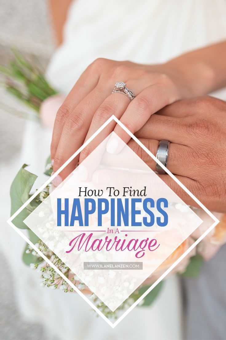 Marriages can be really fulfilling, but, not if you don�t work at them. Everything in life either gets better or worse in some way, and marriages are no different | http://www.ilanelanzen.com/loveandrelationships/how-to-find-happiness-in-a-marriage/