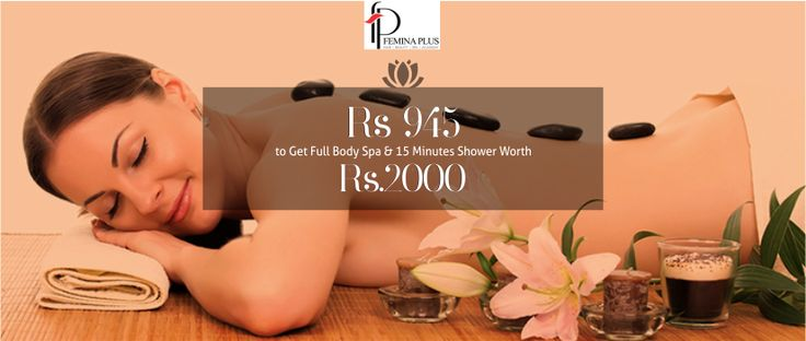 Spend quality time with yourself and enjoy full body spa at Femina Plus Beauty Salon & Spa For #Exciting #Deals Visit - www.amazedeal.in #Chandigarh #Mohali #Panchkula #Zirakpur #offer #salon #spa