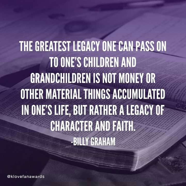 Legacy character faith Billy Graham