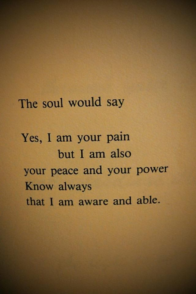 *The soul would say* <3 It's with you everywhere you go... & consists of…