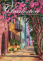 Charleston Visitor Guide   Official Visitor's Guide to Charleston, SC   Charleston Area CVB