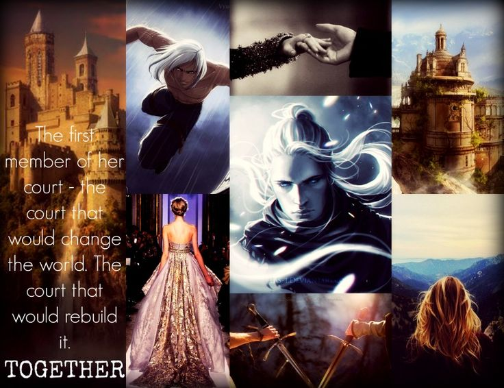 The first member of her court - the court that would change the world. The court that would rebuild it. Together ~ Heir of Fire