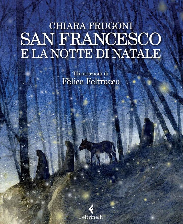 Chiara Frugoni, San Francesco e la notte di Natale, Feltrinelli