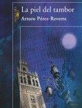 La piel del tambor – Arturo Perez-Reverte