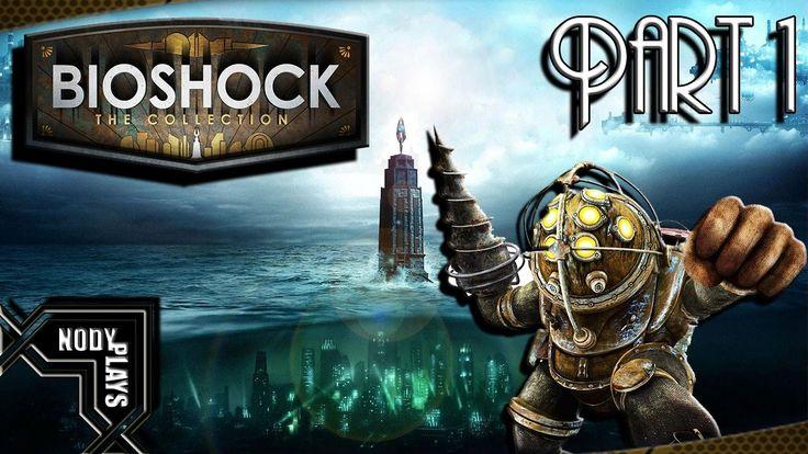 Bioshock The Collection Gameplay Walkthrough Part 1 - REMASTERED FULL GA...